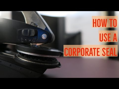 How To Use a Corporate Seal