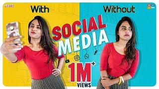 With & Without Social Media || Dhethadi || Tamada Media