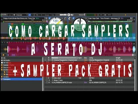 Como Cargar Samplers En Serato Dj 2018 + Pack Descargar Gratis - Tutorial