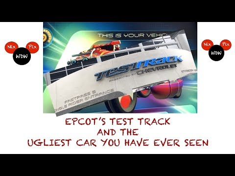 Epcot's Test Track and the Ugliest Car You Have Ever Seen