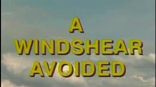 A Windshear Avoided