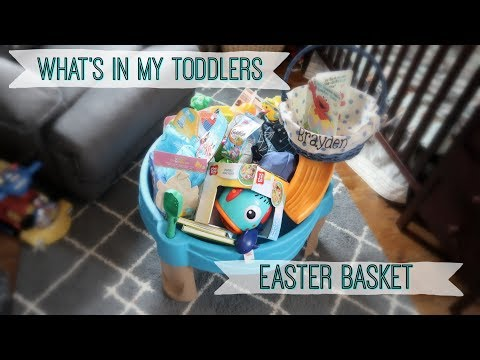 WHAT'S IN MY TODDLERS EASTER BASKET 2018!