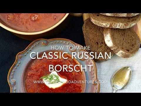 How to Make Authentic Russian Borscht Recipe (Красный борщ)