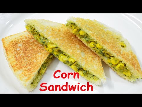 Corn Sandwich Recipe | Sweet corn Sandwich recipe | कॉर्न सैंडविच रेसिपी
