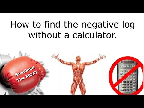 MCAT: negative log without a calculator