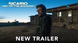 SICARIO: DAY OF THE SOLDADO - Official Trailer #3