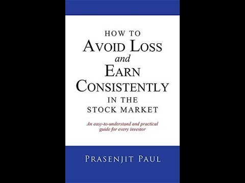 Part 1: How to avoid Loss and EARN consistently in Indian Stock Market -English