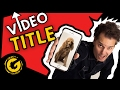 How to Optimize YouTube Video Title SEO & Best Practices