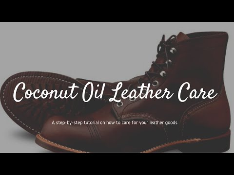 How to Clean and Condition Leather - Another Use for Coconut Oil  -  Red Wing Heritage Boots