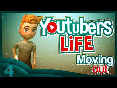 Youtubers Life (part 4) Moving out