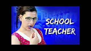 School Teacher (HD) | Gayatri Singh | Ajay Bafna | Bollywood Romantic Movie