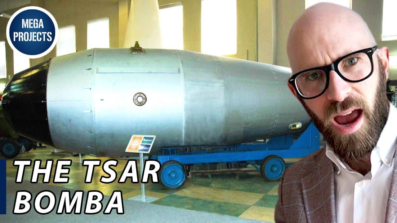 The Tsar Bomba: Building the World's Biggest Nuke