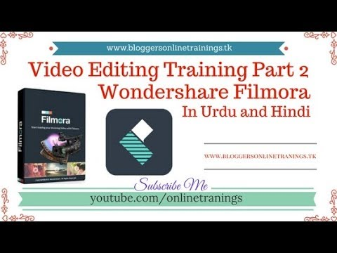 Free Best Video Editing Software Training Part 2  in Urdu and Hindi