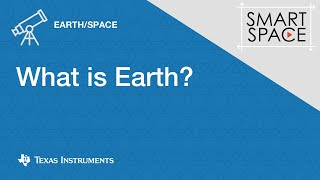 What is Earth?: Earth/Space Science Video Lesson