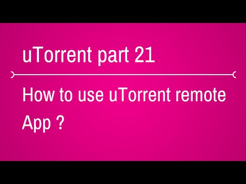 how to use utorrent remote app