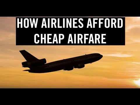How Airlines Afford Cheap Airfare | Travel + Leisure