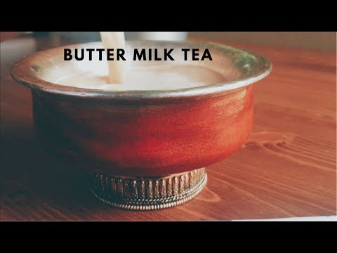 Butter Milk Tea | Sherpa/ Tibetan Tea | Cooking Sounds - Flavors
