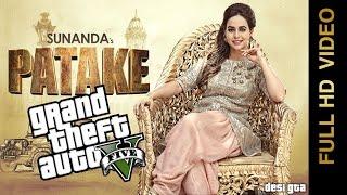Patake    Sunanda Sharma    GTA 5 Music Video