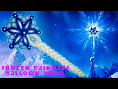 Frozen Princess Balloon Wand!