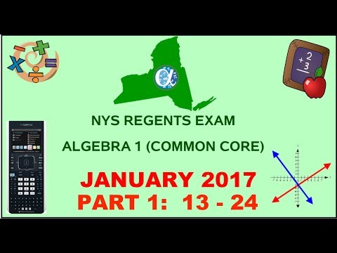 NYS Algebra 1 [Common Core] January 2017 Regents Exam || Part 1 #'s 13-24 ANSWERS