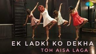 Ek Ladki Ko Dekha Toh Aisa Laga | एक लड़की को देखा तोह ऐसा लगा | Dance Cover by The Bom Squad