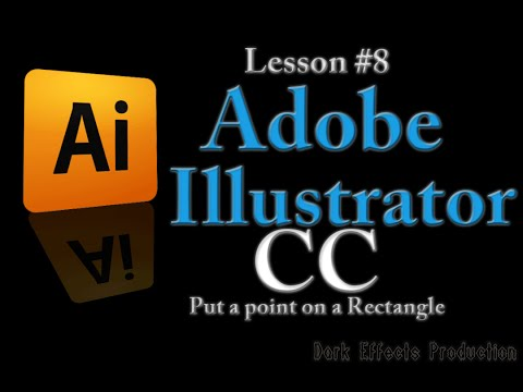 Adobe Illustrator CC - Lesson #8 - Put a point on a Rectangle