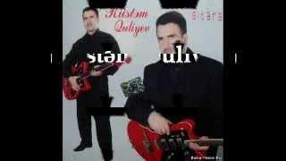 Rüstəm Quliyev -Dilbərim (best)