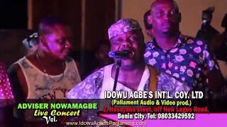 Adviser Nowamagbe Live In Concert Vol 1 - Latest Edo Music