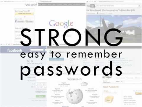 How to Create Strong Easy to Remember Passwords