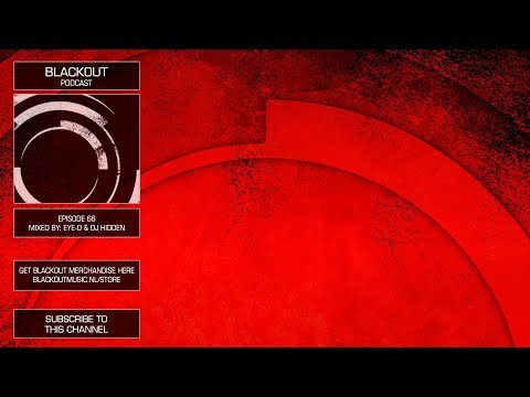 Blackout Podcast 66: DJ Hidden & Eye-D [Official Channel] Drum & Bass