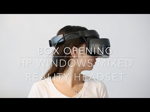 BOX OPENING - HP MIXED REALITY HEADSET