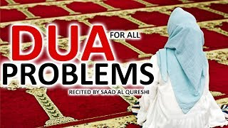 Dua That Will Takes Away All Problems and Worries Insha Allah ♥