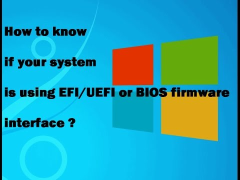 How to know if your system is using EFI/UEFI or BIOS firmware interface?