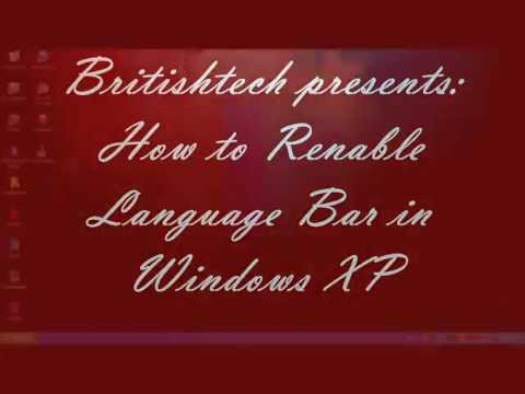 How to re enable the language bar on windows XP