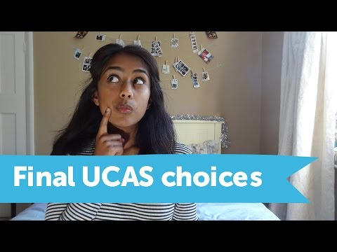 Finalising Your UCAS University Choices