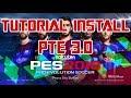 Tutorial Install PTE 3.0 PES 2018 Inc. DLC 2 Fix Stuck Kickoff & Black Stadiums for CPY Version