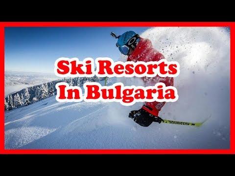 The 4 Best Ski Resorts In Bulgaria   Europe Skiing Guide