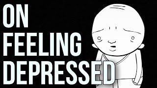 On Feeling Depressed