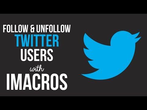 Twitter Bulk Follow and Unfollow iMacros Script Bot