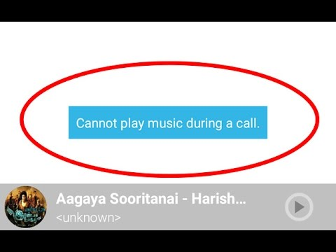 How to fix Cannot play music/video during a call Error in Android|Tablet
