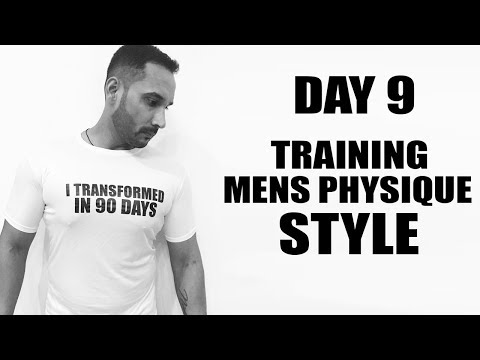DAY9- Training mens physique style