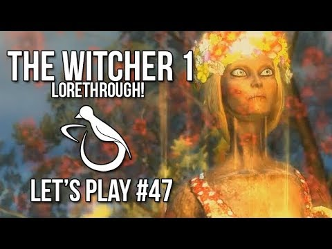 Witcher 1 / #47 - The Wraiths (Lorethrough) - Let's Play