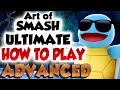 The Art Of Smash Ultimate Advanced Part 2
