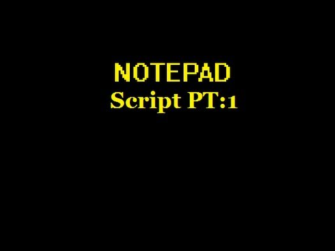 How to make a script using only Notepad