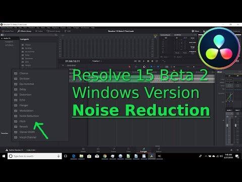 Davinci Resolve 15 Beta 2  Windows Version Noise Reduction