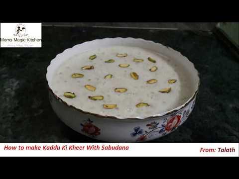 How to make Kaddu ki Kheer with Sabudana (Recipe)