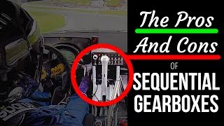 The Pros & Cons Of Sequential Gearboxes
