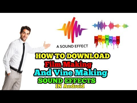 How To Download Film Making And Vine Making Sound Effects In Android