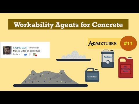 Workability Agents for Concrete || Admixtures #11