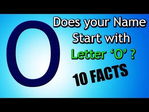 10 Facts about the People whose name starts with Letter 'O' | Personality Traits